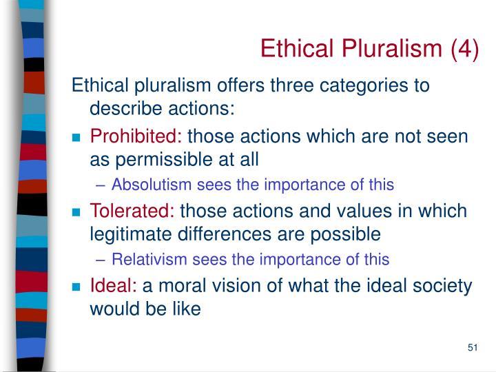 Ethical Pluralism (4)