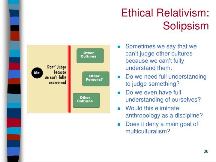 Ethical Relativism: