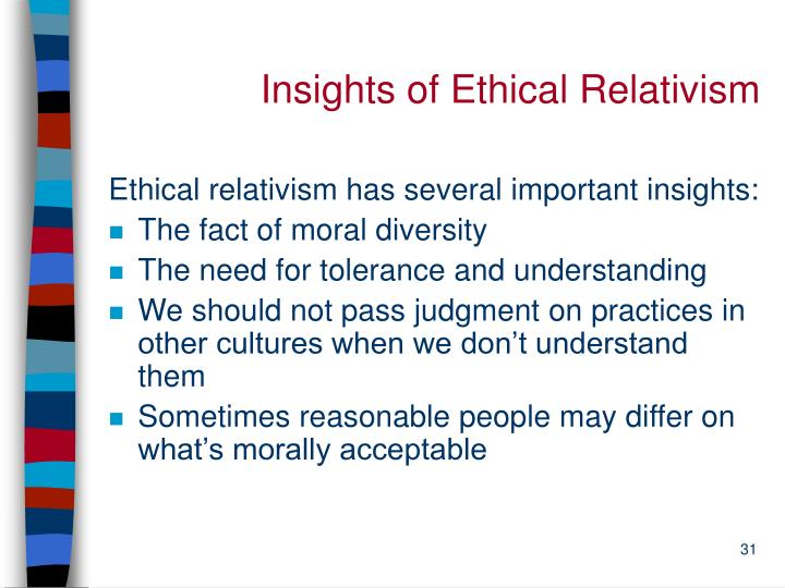 Insights of Ethical Relativism