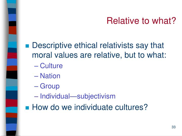Relative to what?