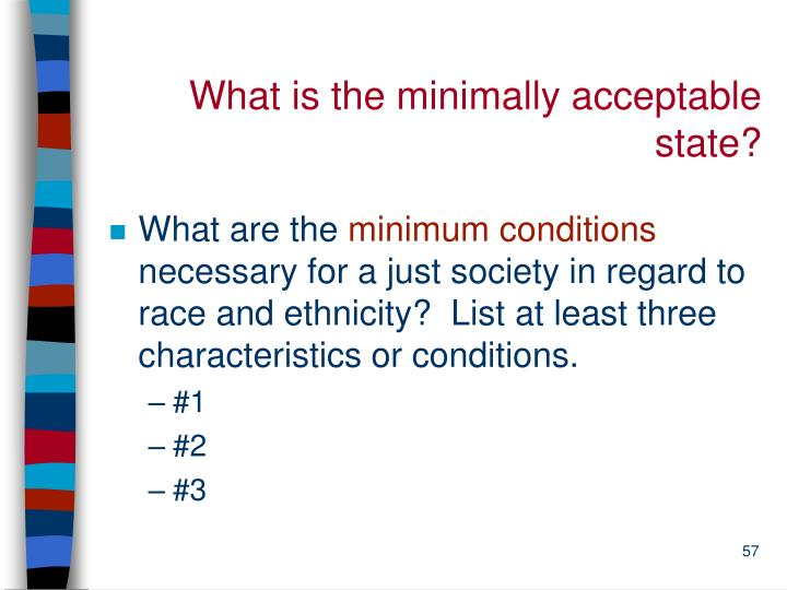 What is the minimally acceptable state?