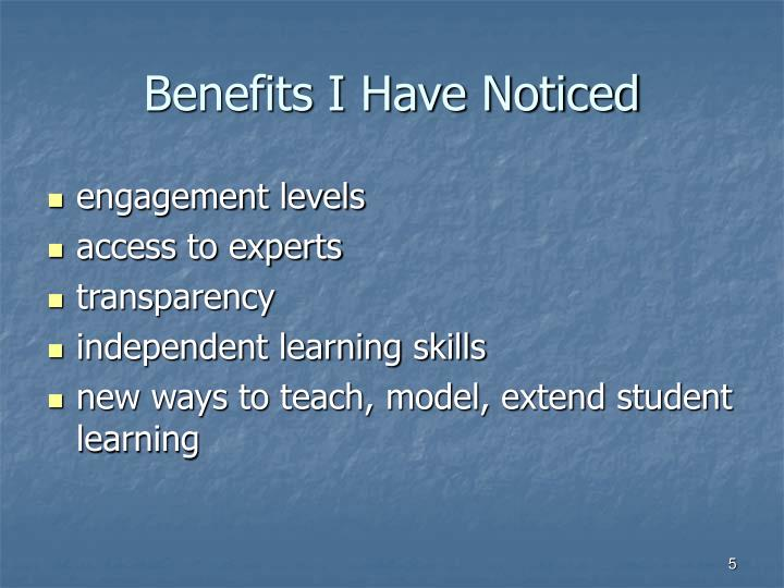 Benefits I Have Noticed