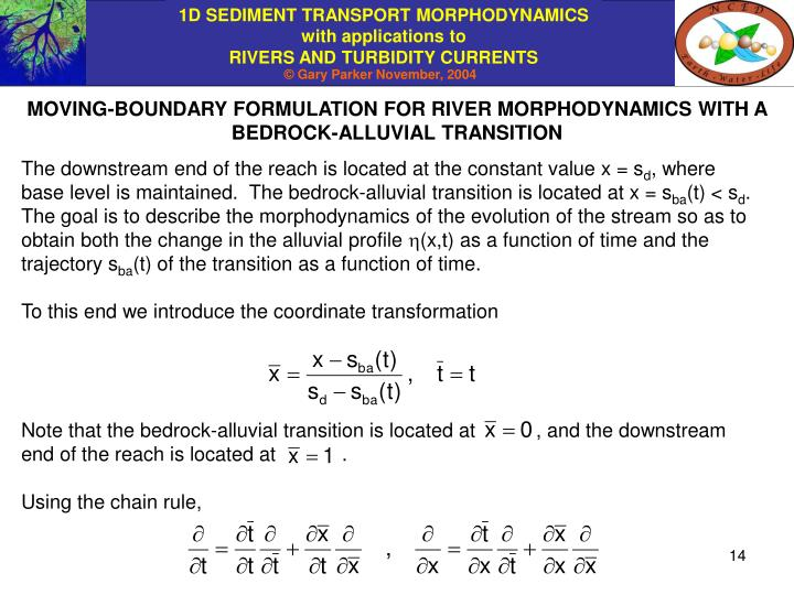 MOVING-BOUNDARY FORMULATION FOR RIVER MORPHODYNAMICS WITH A BEDROCK-ALLUVIAL TRANSITION