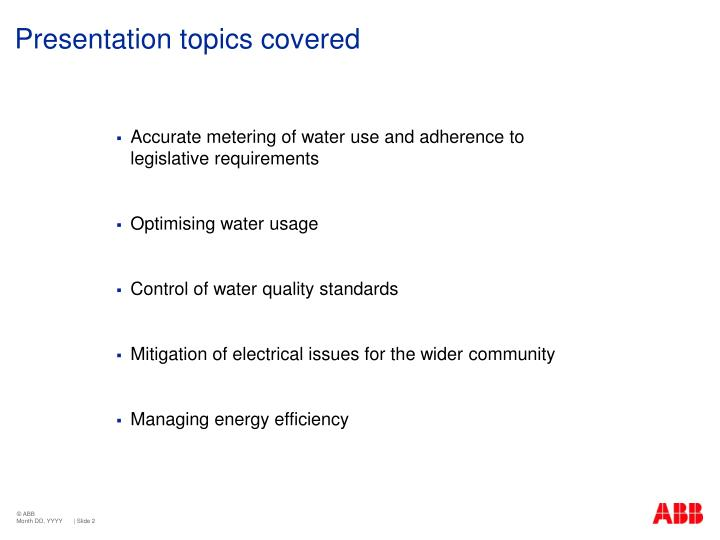 Presentation topics covered