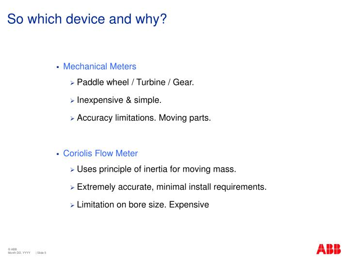 So which device and why?