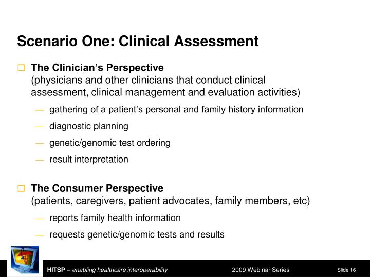 Scenario One: Clinical Assessment
