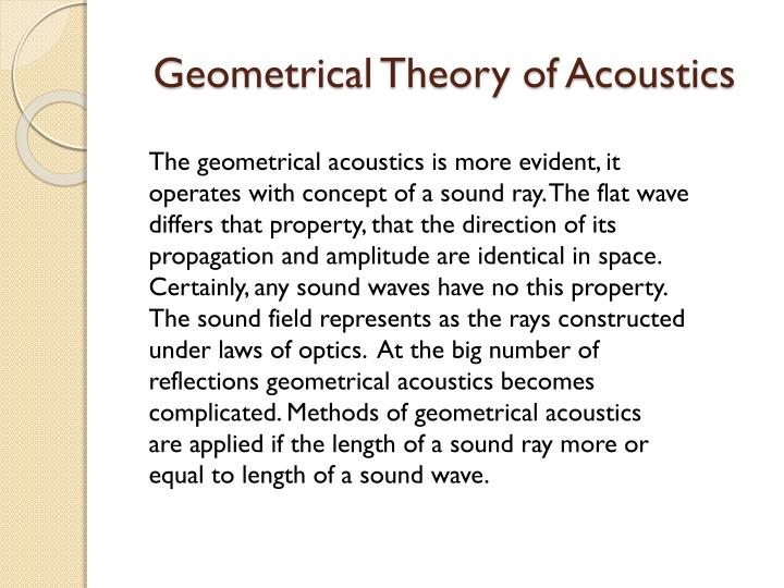 Geometrical Theory of Acoustics