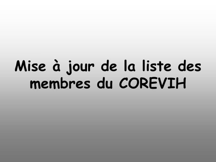 Mise à jour de la liste des membres du COREVIH