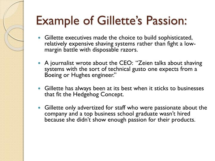 Example of Gillette's Passion:
