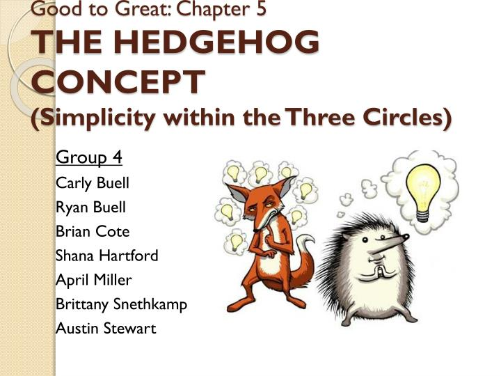 good to great chapter 5 the hedgehog concept simplicity within the three circles n.