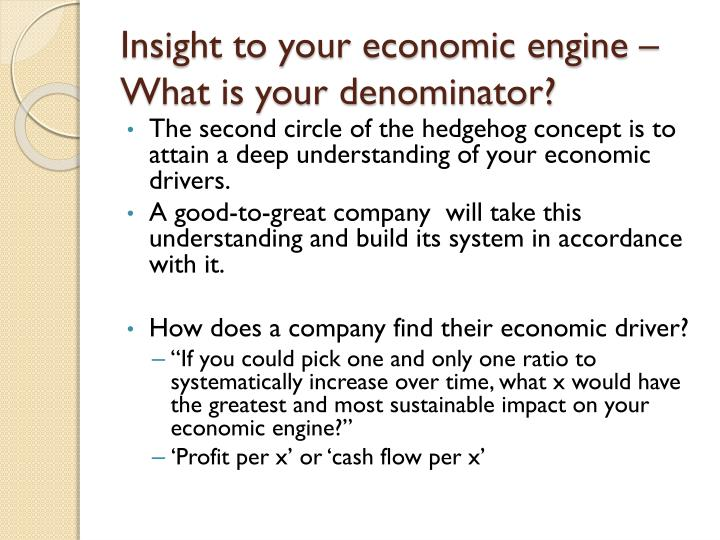 Insight to your economic engine – What is your denominator?