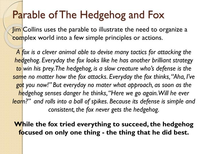 Parable of the hedgehog and fox