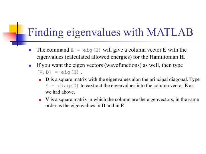 Finding eigenvalues with MATLAB