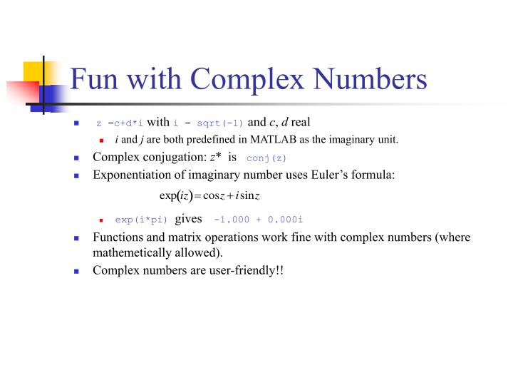 Fun with Complex Numbers