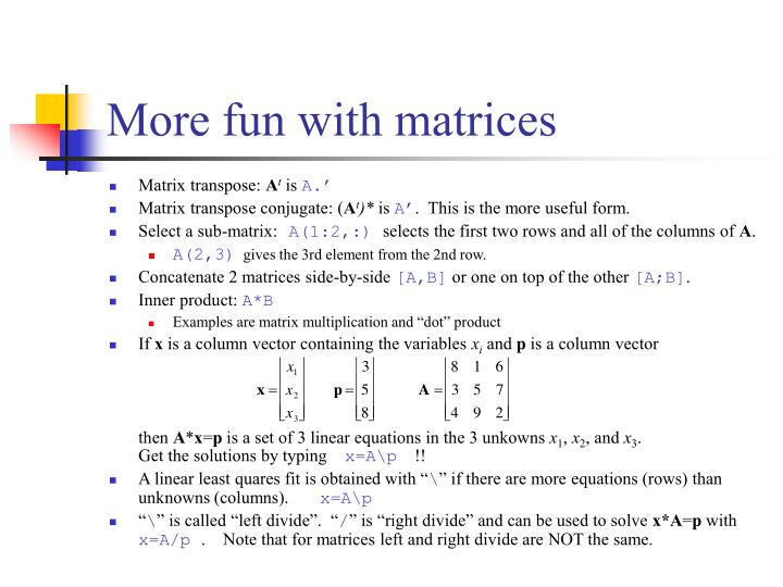 More fun with matrices