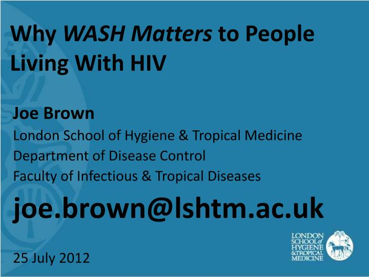 Why wash matters to people living with hiv