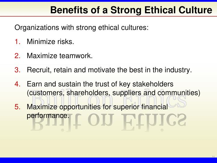 Benefits of a Strong Ethical Culture