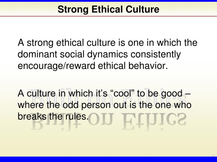 Strong Ethical Culture