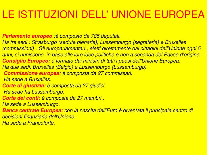 LE ISTITUZIONI DELL' UNIONE EUROPEA