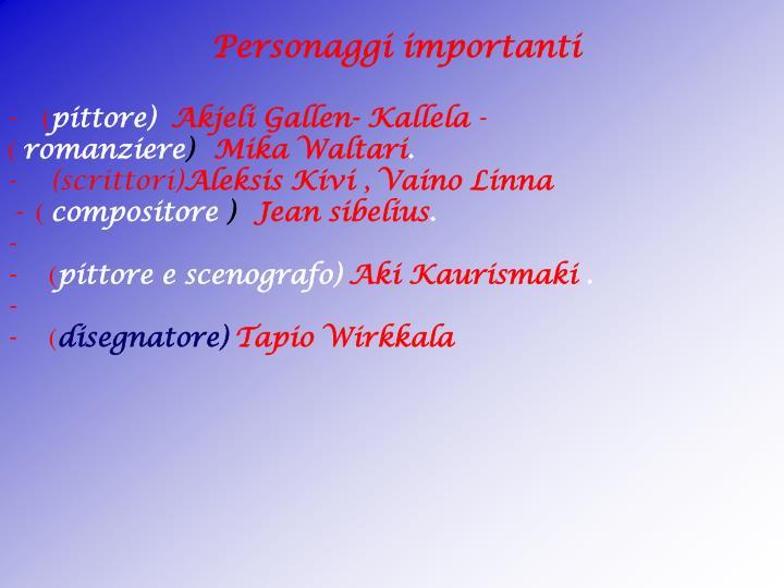 Personaggi importanti