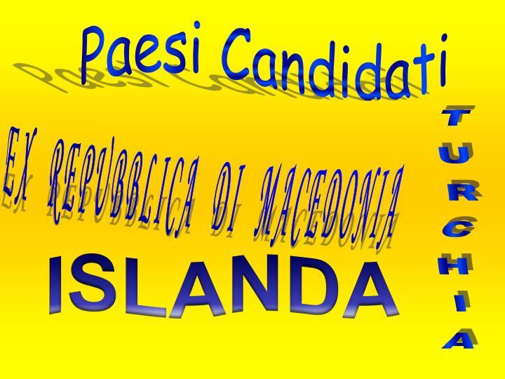 Paesi Candidati