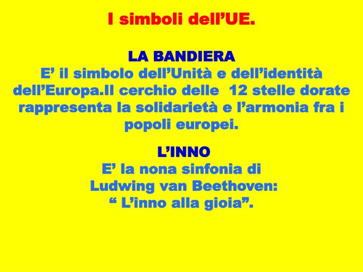 I simboli dell'UE.