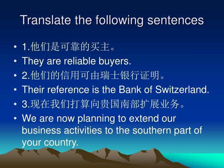 Translate the following sentences
