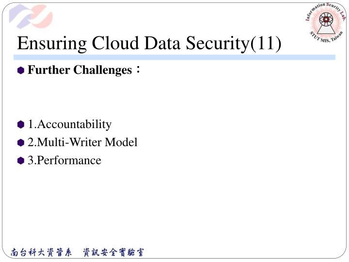 Ensuring Cloud Data Security(11)