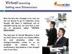 virtual learning setting new dimensions