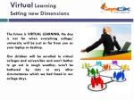 virtual learning setting new dimensions1