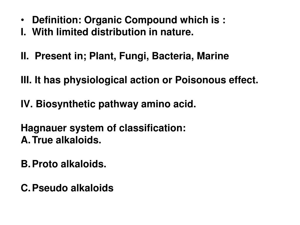Ppt Definition Organic Compound Which Is With Limited Distribution In Nature Powerpoint Presentation Id 2969501