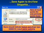 save again to arcview shapefile