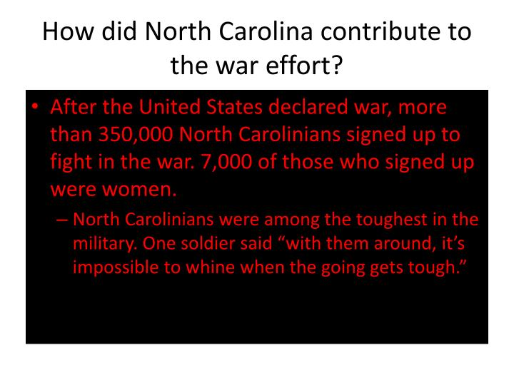 How did north carolina contribute to the war effort