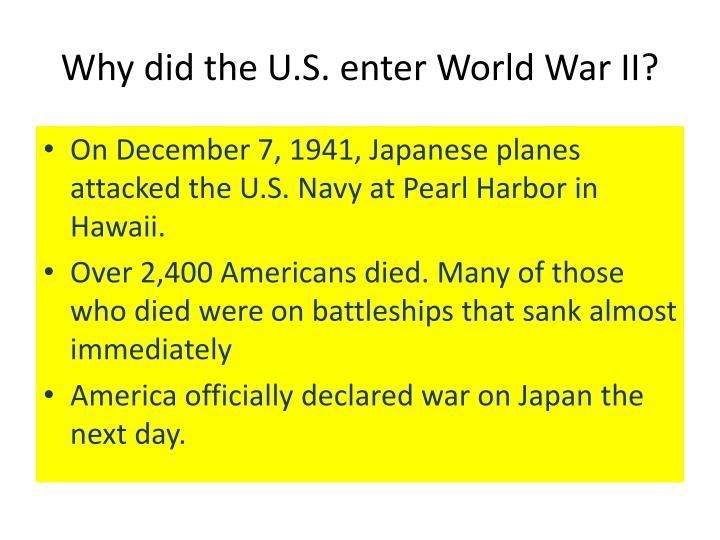 Why did the u s enter world war ii