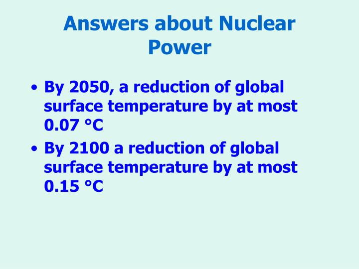 Answers about Nuclear Power