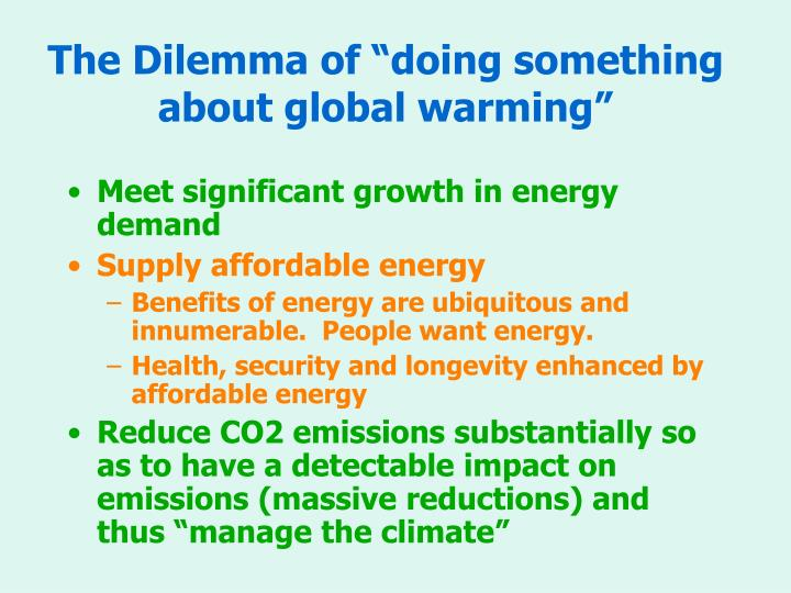 """The Dilemma of """"doing something about global warming"""""""
