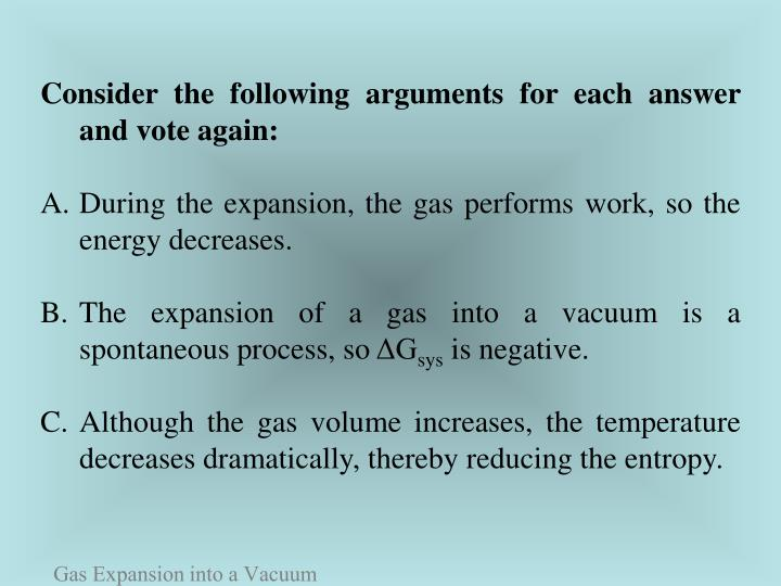 Consider the following arguments for each answer and vote again: