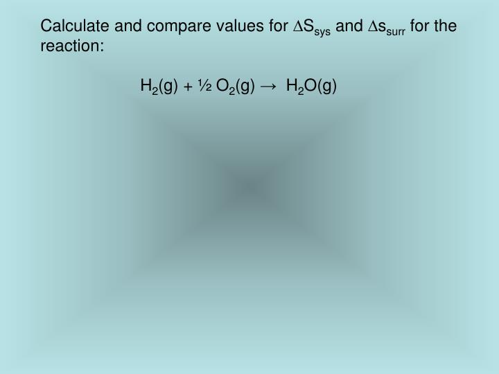 Calculate and compare values for