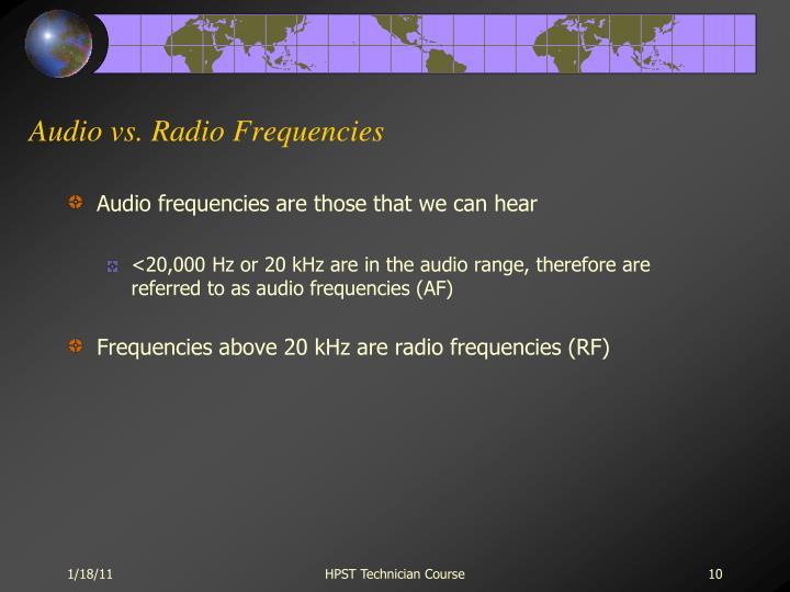 Audio vs. Radio Frequencies