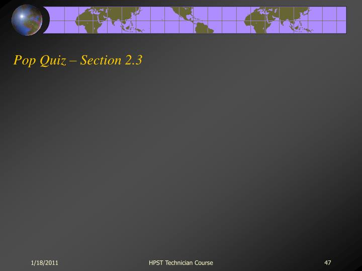 Pop Quiz – Section 2.3