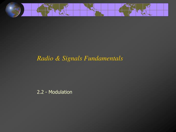 Radio & Signals Fundamentals