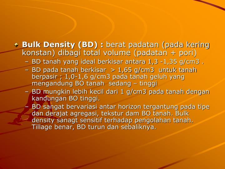 Bulk Density (BD) :
