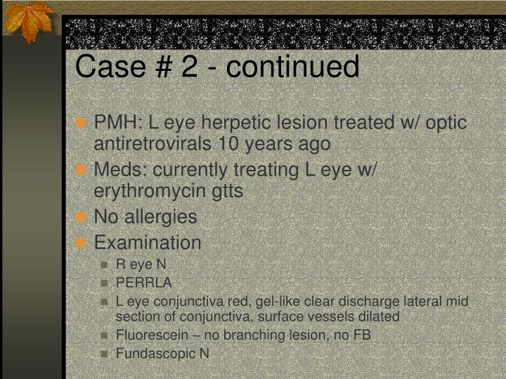 Case # 2 - continued