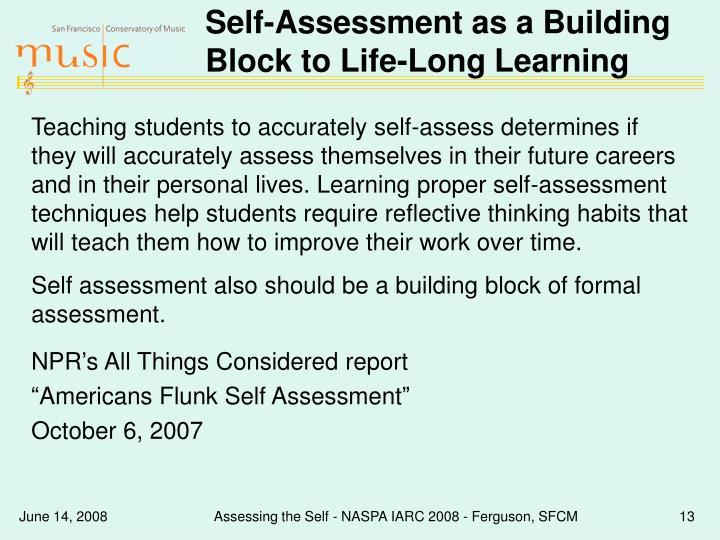 Self-Assessment as a Building Block to Life-Long Learning