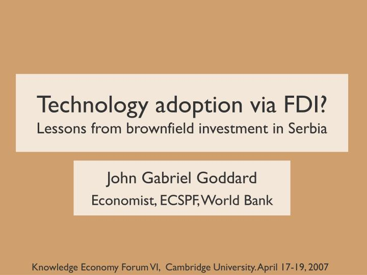 technology adoption via fdi lessons from brownfield investment in serbia n.