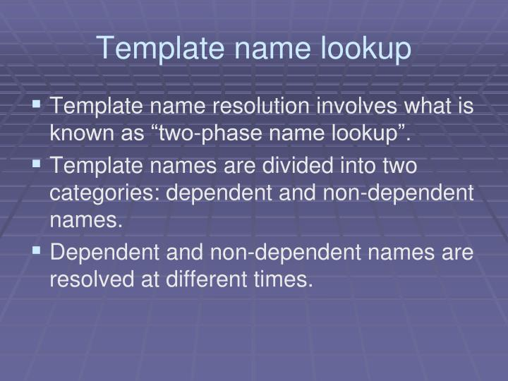 Template name lookup