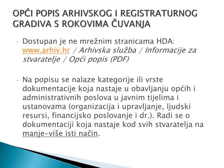 OPĆI POPIS ARHIVSKOG I REGISTRATURNOG GRADIVA S ROKOVIMA ČUVANJA