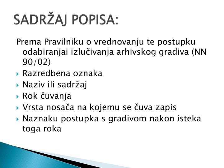 SADRŽAJ POPISA: