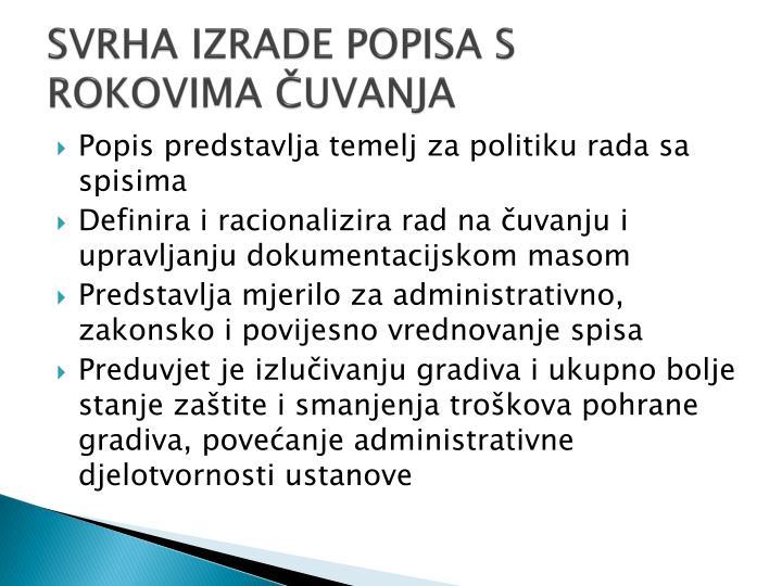 SVRHA IZRADE POPISA S ROKOVIMA ČUVANJA