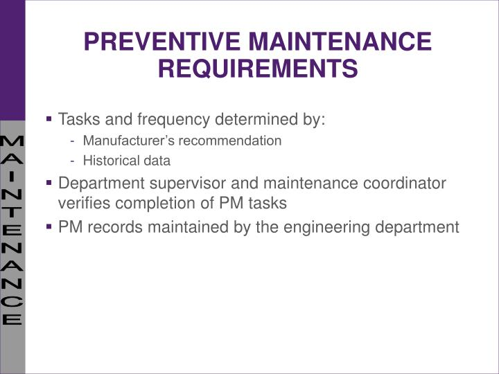 PREVENTIVE MAINTENANCE REQUIREMENTS